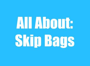 Skip Bags – Are They Really the Best Option on the Market?